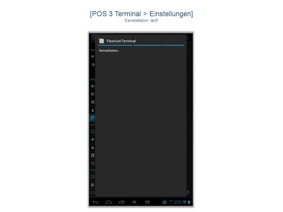 [POS 3 Terminal > Einstellungen]